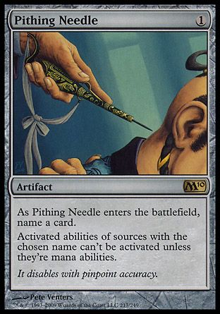 Pithing Needle, Magic 2010