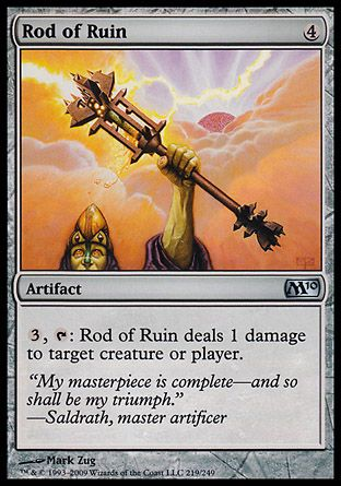 Rod of Ruin, Magic 2010