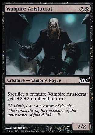 Vampire Aristocrat, Magic 2010