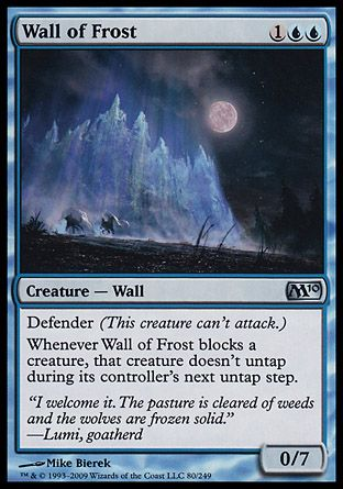Wall of Frost, Magic 2010
