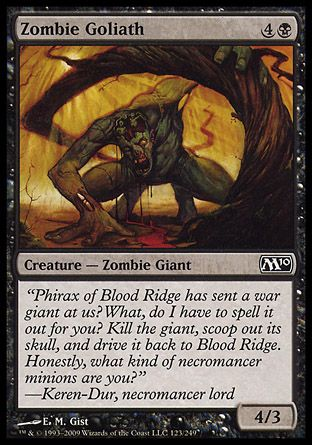 Zombie Goliath, Magic 2010