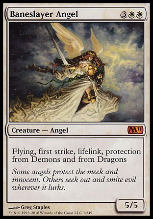 Baneslayer Angel, Magic 2011