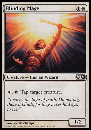 Blinding Mage, Magic 2011