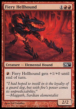 Fiery Hellhound, Magic 2011