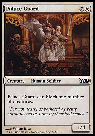 Palace Guard, Magic 2011