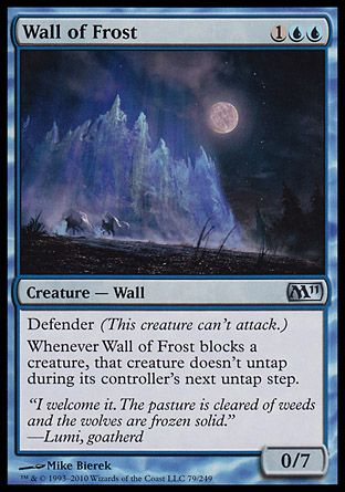 Wall of Frost, Magic 2011