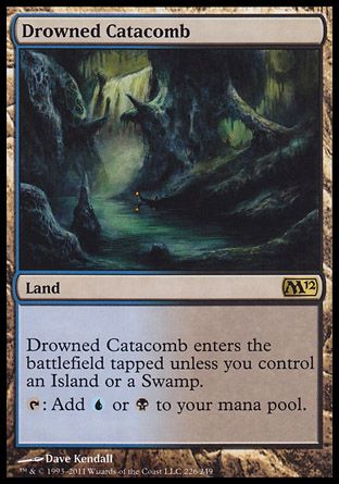 Drowned Catacomb, Magic 2012