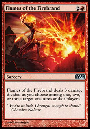 Flames of the Firebrand, Magic 2013