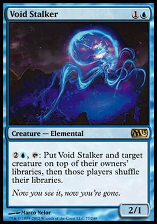 Void Stalker, Magic 2013