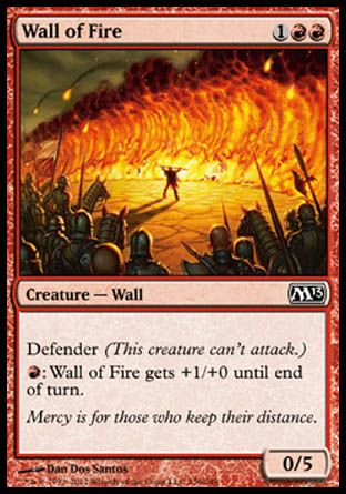 Wall of Fire, Magic 2013