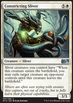 Constricting Sliver, Magic 2015