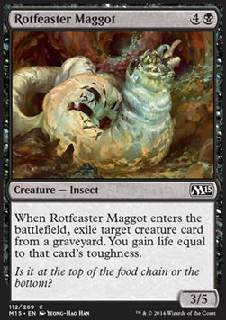 Rotfeaster Maggot, Magic 2015