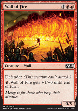 Wall of Fire, Magic 2015