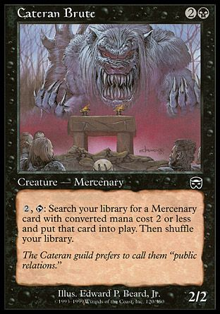 Cateran Brute, Mercadian Masques