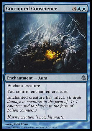 Corrupted Conscience, Mirrodin Besieged