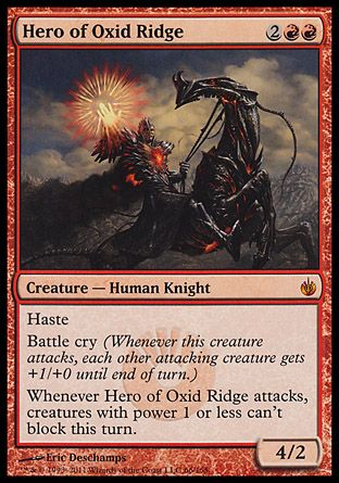 Hero of Oxid Ridge, Mirrodin Besieged