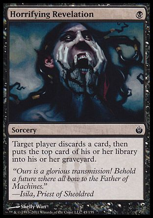 Horrifying Revelation, Mirrodin Besieged