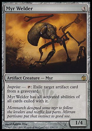 Myr Welder, Mirrodin Besieged