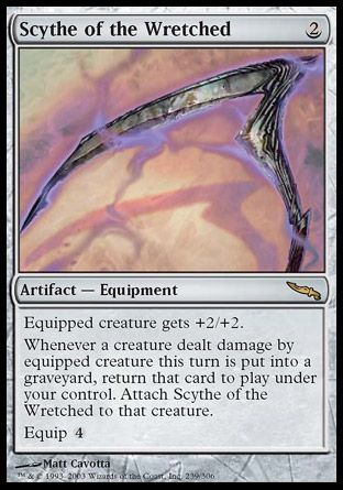 Scythe of the Wretched, Mirrodin