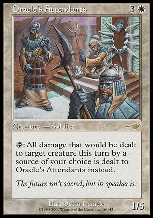 Oracle's Attendants, Nemesis