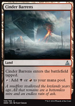 Cinder Barrens, Oath of the Gatewatch