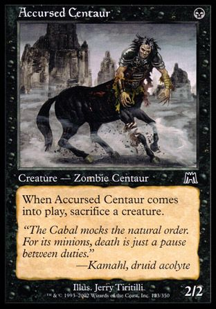 Accursed Centaur, Onslaught
