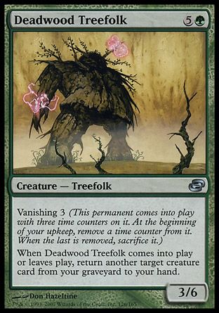 Deadwood Treefolk, Planar Chaos