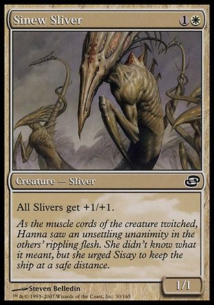 Sinew Sliver, Planar Chaos