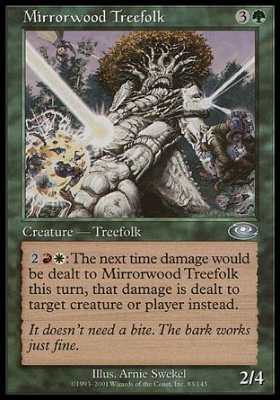 Mirrorwood Treefolk, Planeshift