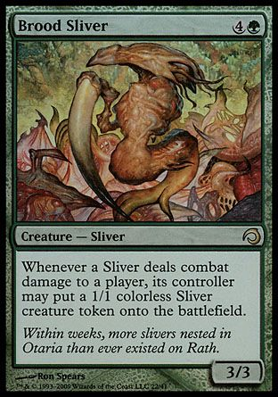 Brood Sliver, Premium Deck Slivers