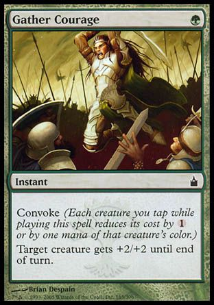 Gather Courage, Ravnica