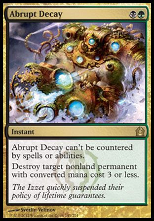 Abrupt Decay, Return to Ravnica