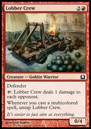 Lobber Crew, Return to Ravnica