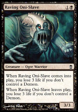 Raving Oni-Slave, Saviors of Kamigawa