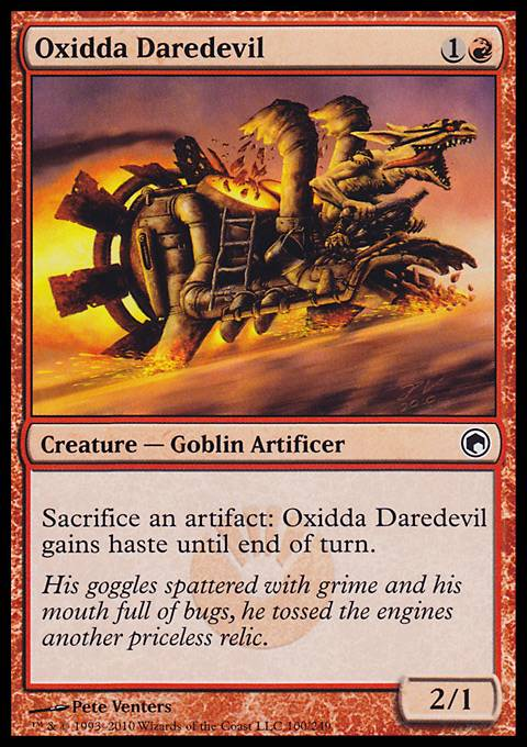 Oxidda Daredevil, Scars of Mirrodin