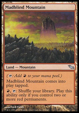 Madblind Mountain, Shadowmoor