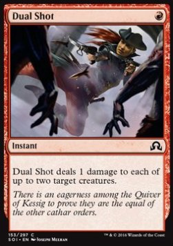 Dual Shot, Shadows over Innistrad