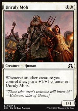 Unruly Mob, Shadows over Innistrad