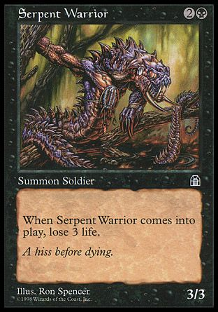 Serpent Warrior, Stronghold