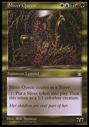 Sliver Queen, Stronghold