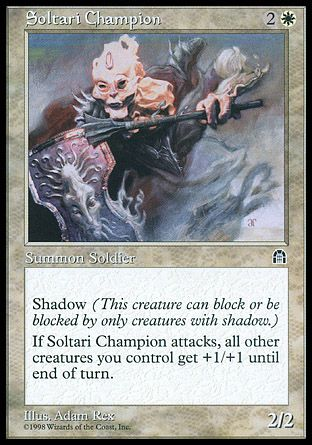 Soltari Champion, Stronghold