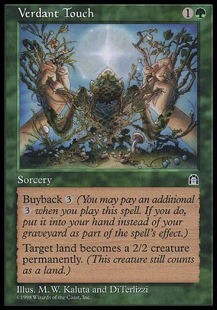 Verdant Touch, Stronghold