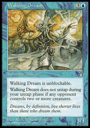 Walking Dream, Stronghold