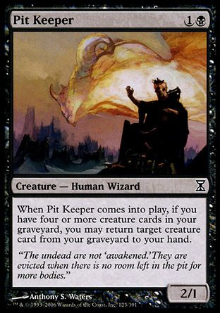 Pit Keeper, Time Spiral
