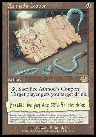 Ashnod's Coupon, Unglued
