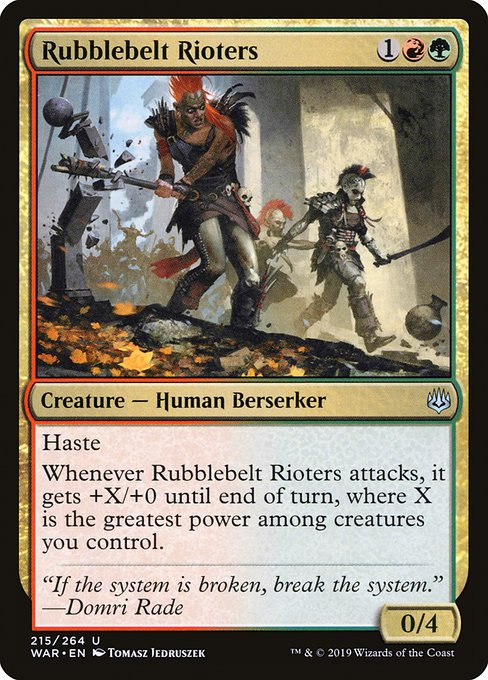 Rubblebelt Rioters, War of the Spark
